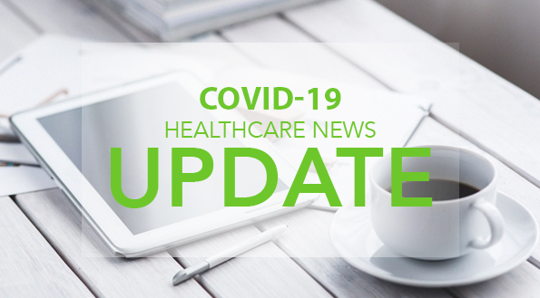 COVID-19 Healthcare News Update